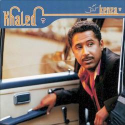 Khaled - Melha