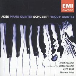 Adès: Piano Quintet / Schubert: 'Trout' Quintet by Thomas Adès ,   Franz Schubert ;   Arditti Quartet ,   Members of the Belcea Quartet ,   Corin Long ,   Thomas Adès