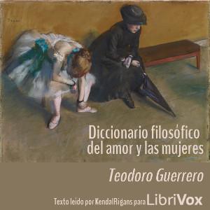 Diccionario Filosófico del Amor y las Mujeres